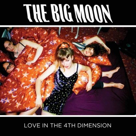The Big Moon releases debut album Love in the 4th Dimesnion